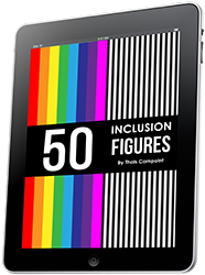 "Get your free copy of the eBook ""50 Inclusion Figures"""